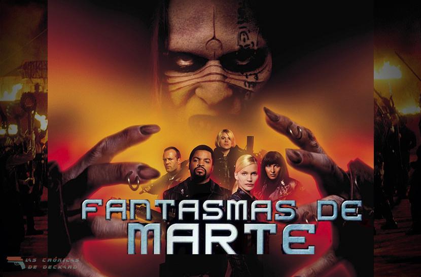 Fantasmas de Marte de Carpenter Movie Poster Crítica Las Crónicas de Deckard