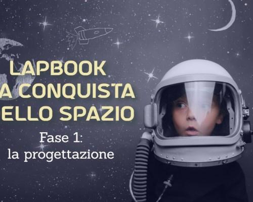 Il primo lapbook ideato da noi – fase 1: la progettazione –