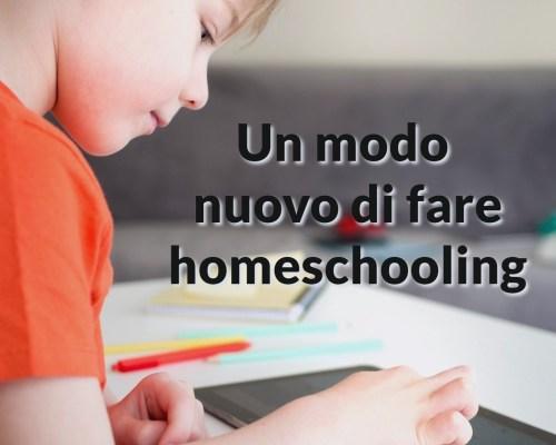 Un nuovo modo di fare homeschooling