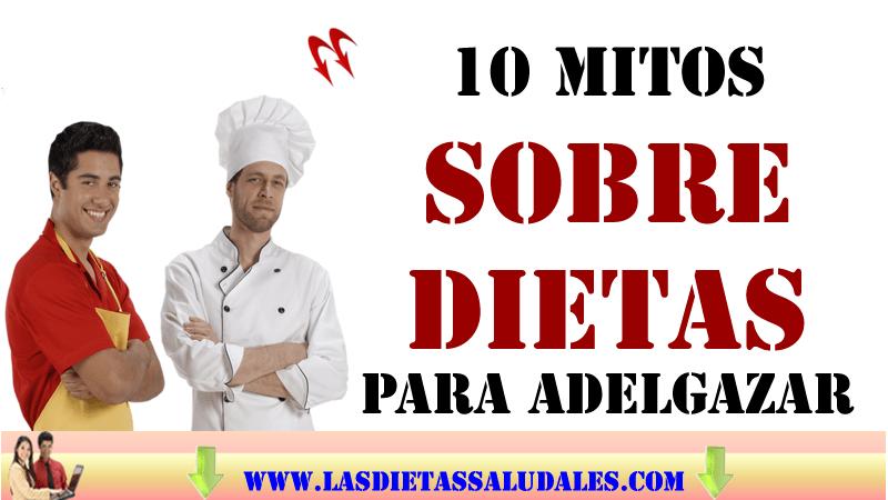 10 mitos sobre dietas para adelgazar – Los 10 mitos que no te harán adelgazar