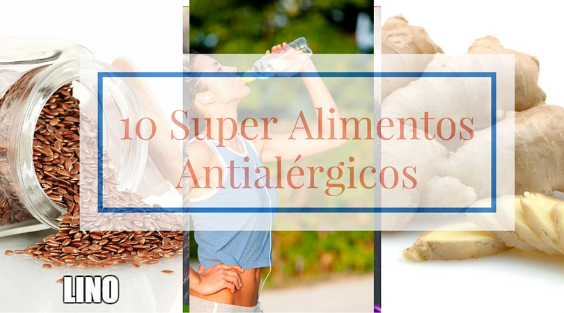 10 super alimentos antialérgicos