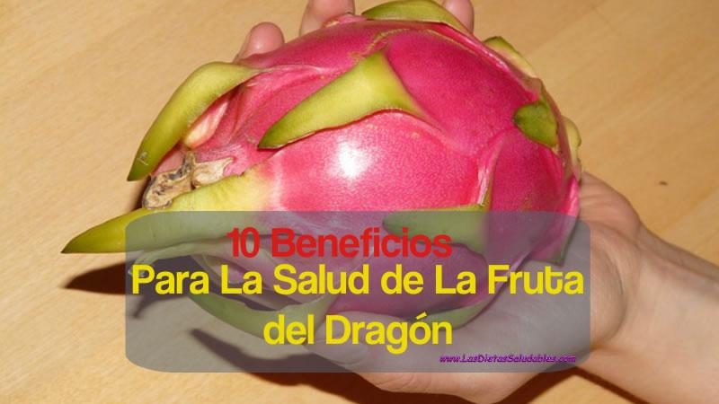 10 Beneficios Para La Salud de La Fruta del Dragón