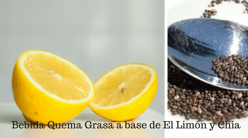 Bebida Quema Grasa a base de El Limón y La Chia