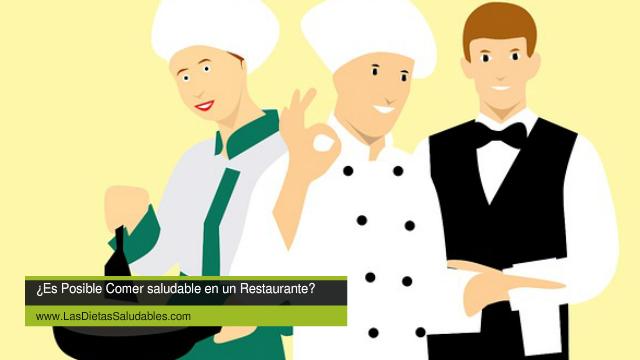 ¿Es Posible Comer saludable en un Restaurante?