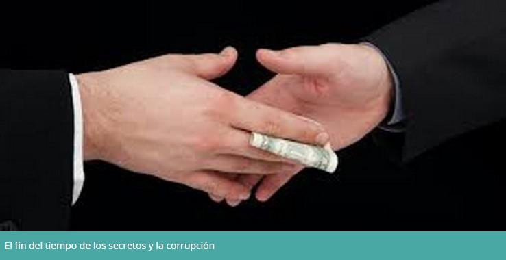 fin del tiempo de secretos y corrupción