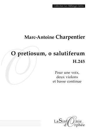 O pretiosum, o salutiferum