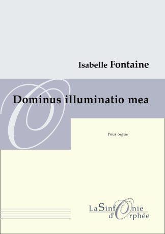 Isabelle Fontaine Dominus illuminatio mea