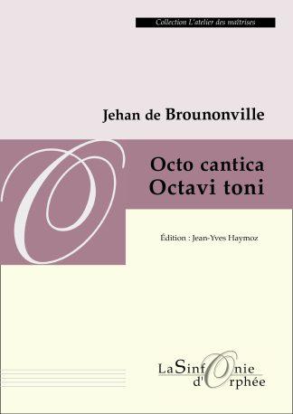 Jean de Bournonville Octo cantica