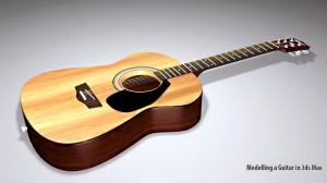 Beginners Guide to Modelling an Acoustic Guitar in 3ds Max