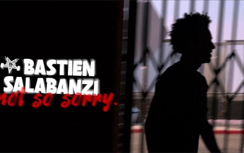 Bastien Salabanzi Not so sorry part