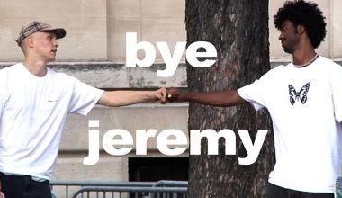 Bye Jeremy
