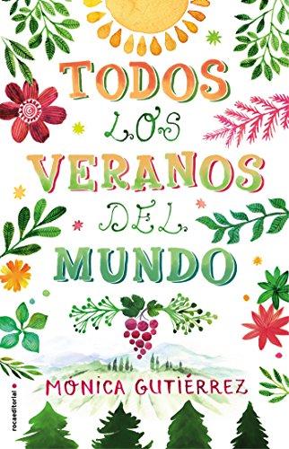 Todos Los Veranos del Mundo de Mónica Gutiérrez