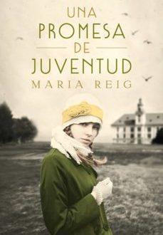 Una Promesa de Juventud de Maria Reig