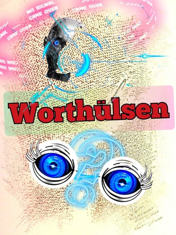 Worthülsen