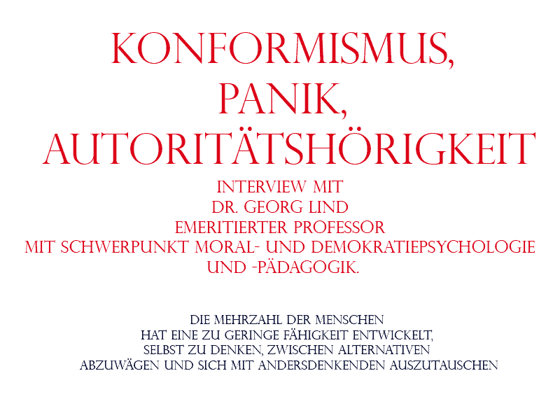 Konformismus, Panik, Autoritätshörigkeit