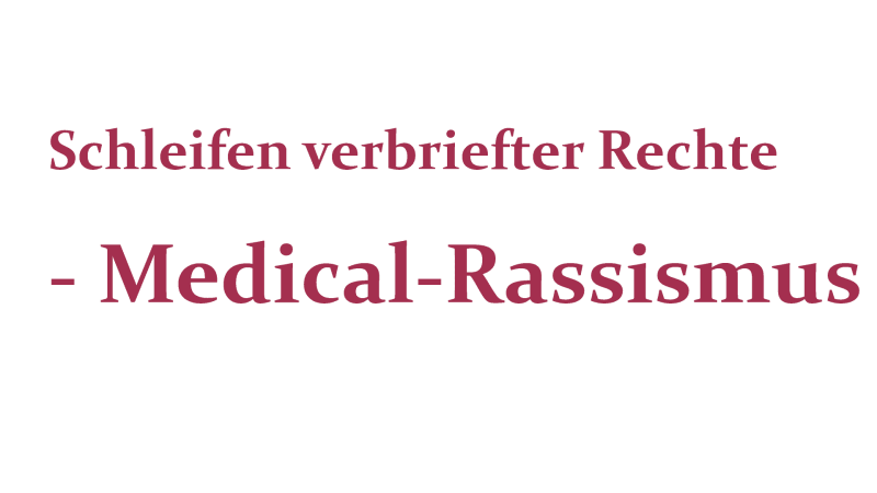 Medical Rassismus