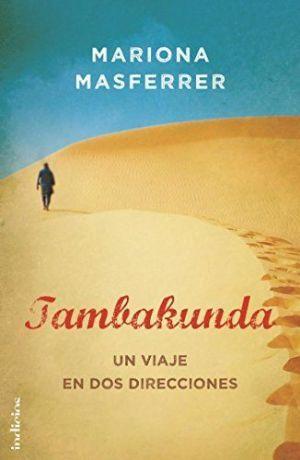 Tambakunda. Un viaje en dos direcciones