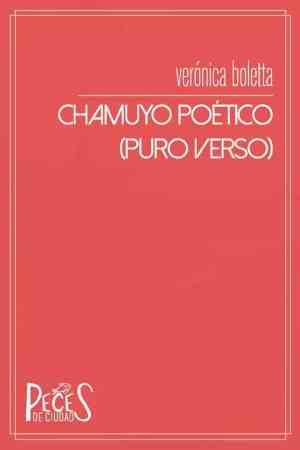 Chamuyo poético (puro verso)