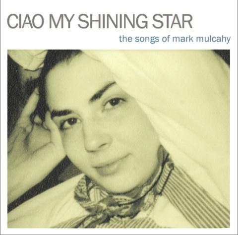 ciao-my-shining-star-mark-mulcahy