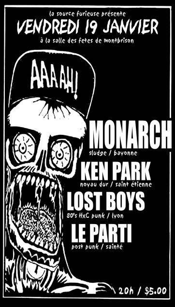19/01/2007 - Monarch + Ken Park + Le Party + Lost Boys @ Montbrison