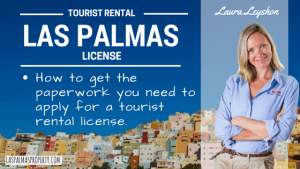 Las Palmas Property: Getting Your Holiday Rental Property Paperwork