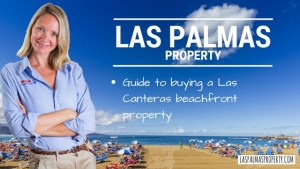 How To Buy A Beachfront Las Canteras Property