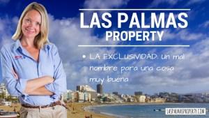 Vender En Las Palmas: El Gran Mito De La Exclusividad Inmobiliaria