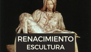 Escultura Renacimiento características