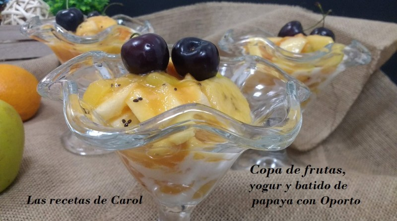 Copa de frutas y batido de papaya