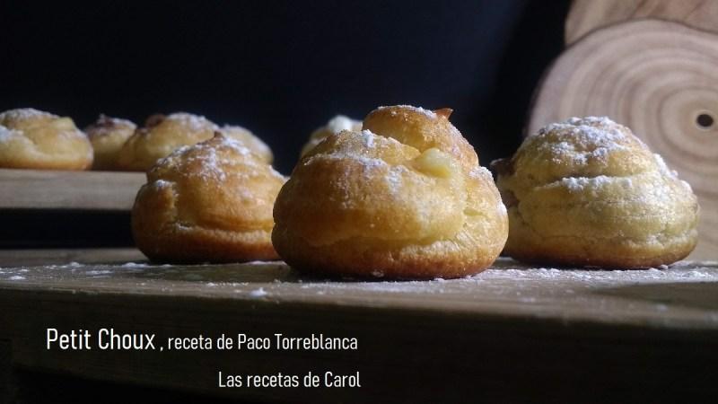 Petit Choux Paco Torreblanca