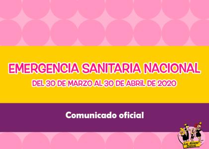 Comunicado: Emergencia Sanitaria Nacional
