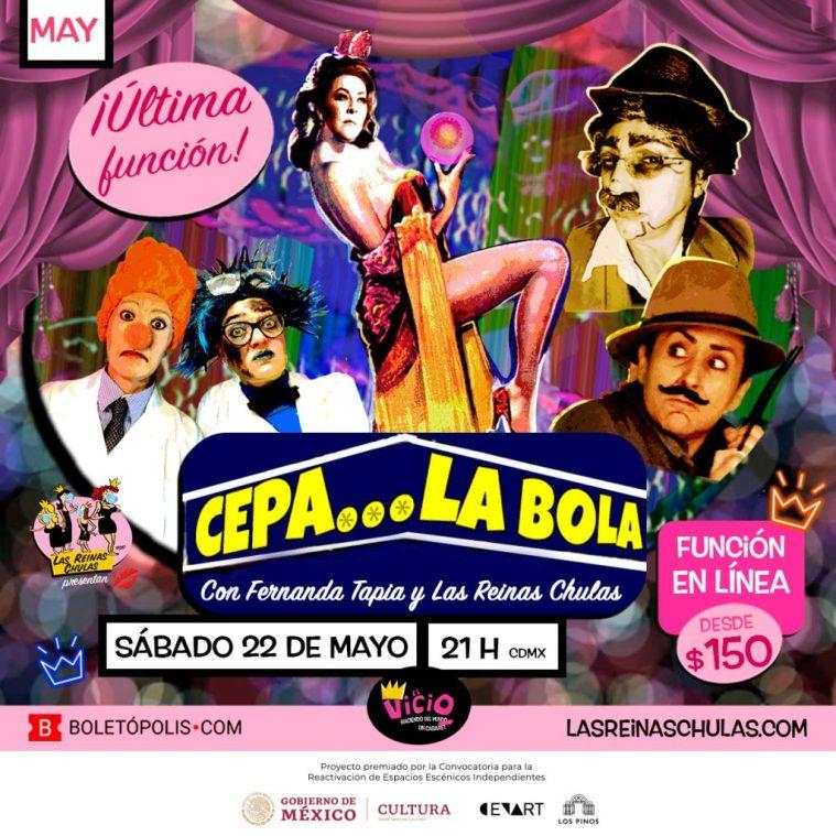 Cepa La Bola, con Fernanda Tapia y Las Reinas Chulas, por CabareZoom