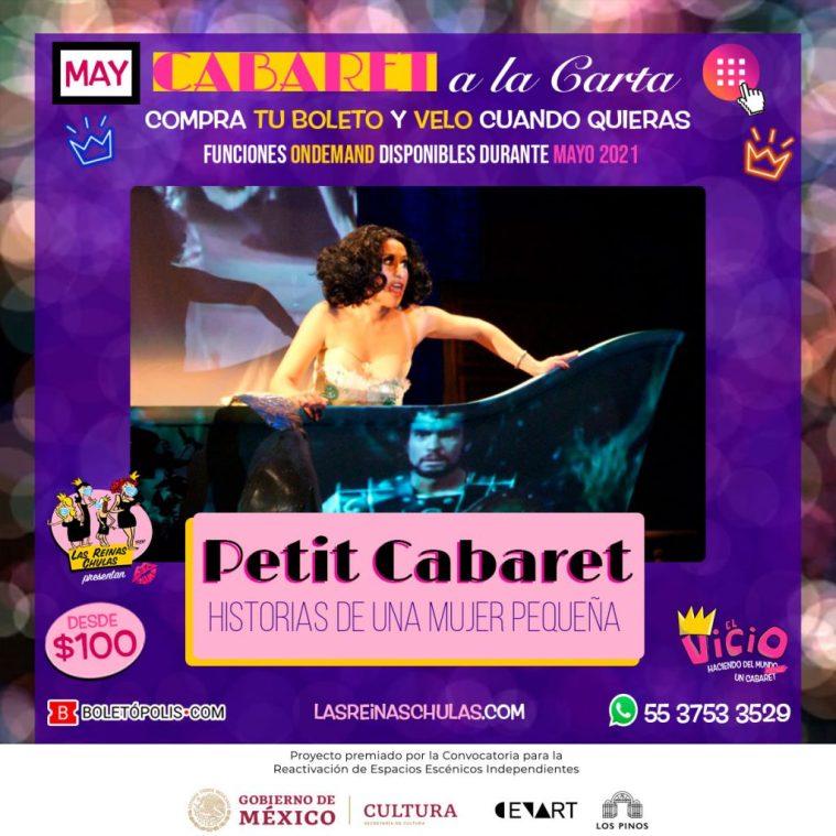 Petit Cabaret, Historias de una Mujer Pequeña, en Cabaret a la Carta. Mayo 2021