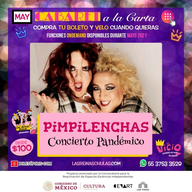 Pimpilenchas: Concierto Pandémico. Cabaret a la Carta. Mayo 2021.