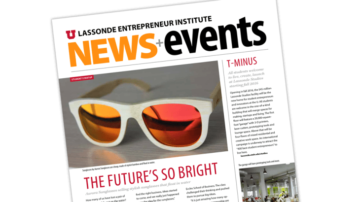 Lassonde Newslettersintroduce upcoming events and does feature stories on student innovation.