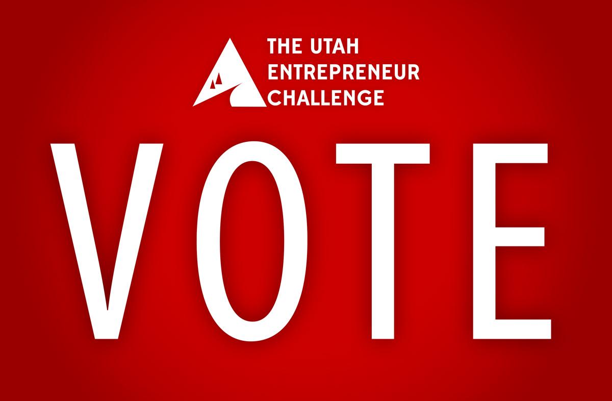 Vote for winners of the Utah Entrepreneur Challenge. Help University of Utah student teams win!