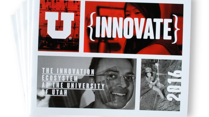 2016 Innovate Report University of Utah