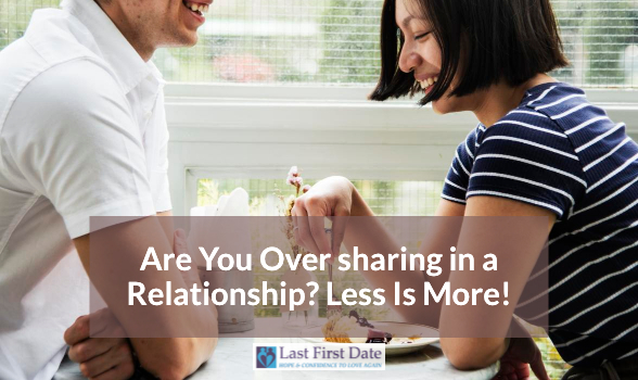 Over sharing in a Relationship