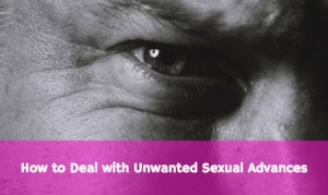 Unwanted Sexual Advances