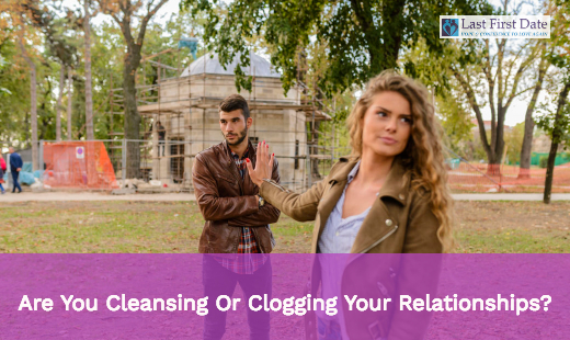 Clogging Your Relationships