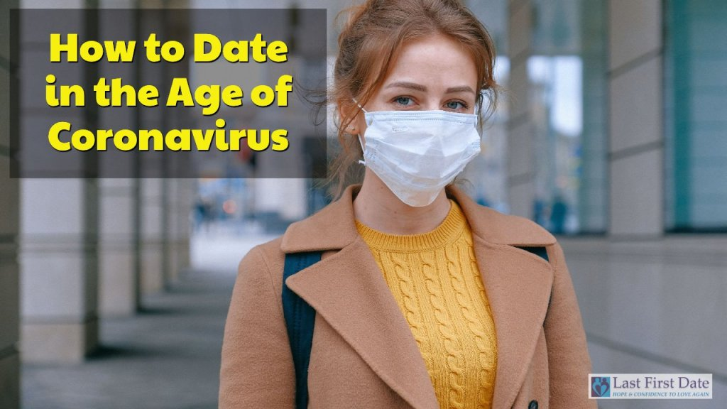 date in the age of coronavirus