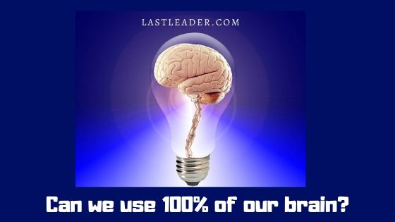how-to-use-100%-of-your-brain