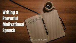 how-to-write-a-motivational-speech