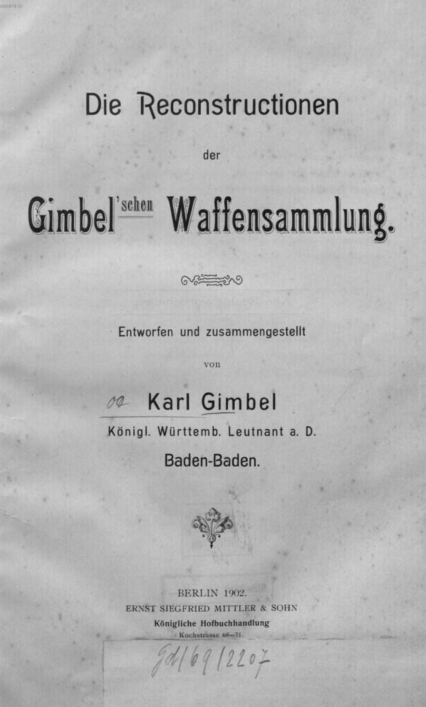 Die Reconstructionen der Gimbel'schen Waffensammlung von Karl Gimbel, Berlin, 1902
