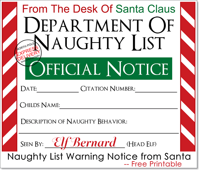 Remind your child who has been acting up (or naughty) that Santa and his  elves are watching with this Naughty List Notice FREE printable.