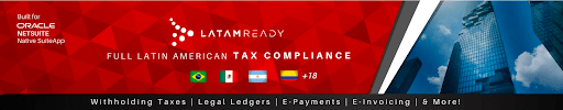 Oracle NetSuite LatamReady Latin America Brazil Mexico Colombia Chile Argentina