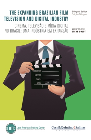 The Expanding Brazilian Film, Television and Digital Industry