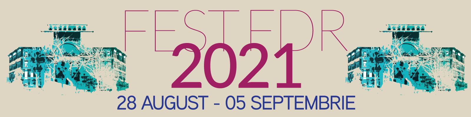 Program Fest-Fdr 2021 - 28 august - 5 septembrie BANNER