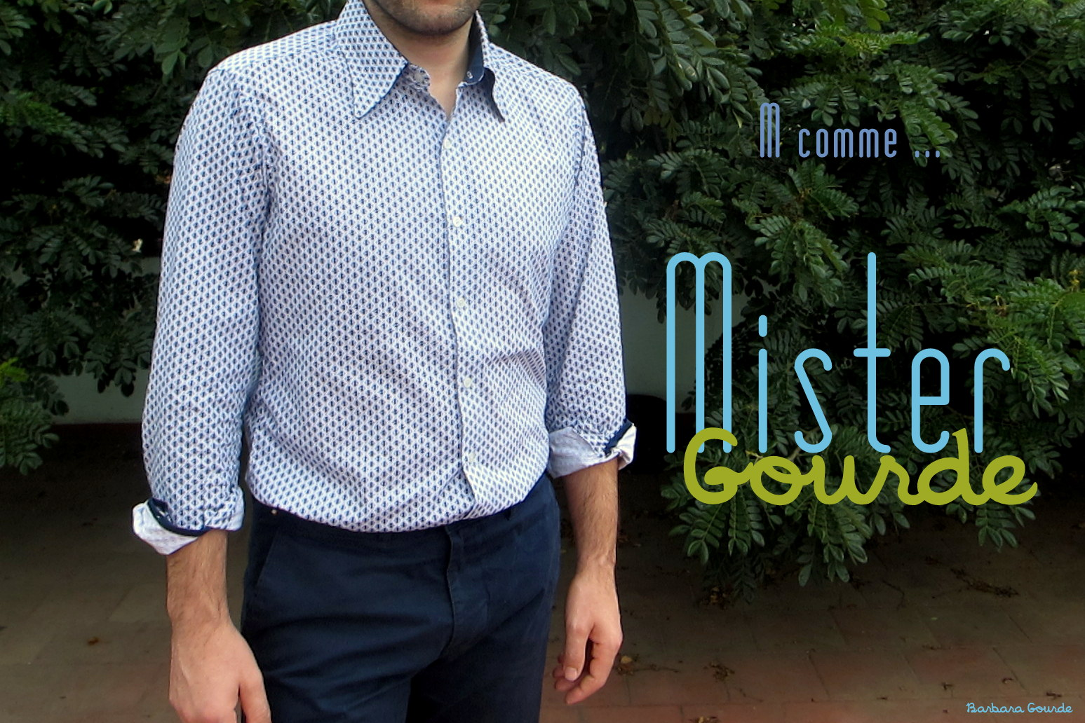 M comme Mister Gourde