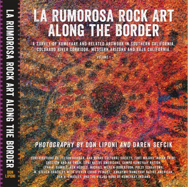 La Rumorosa Rock Art Along the Border book cover vol. 1